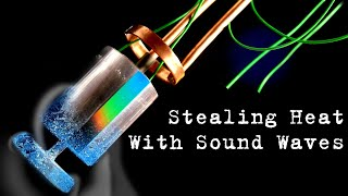 Acoustic Cooling \u0026 How To Manipulate Heat With Sound (Thermoacoustics Part 2)