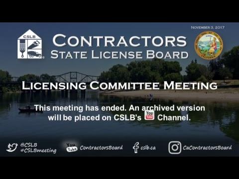 CSLB Enforcement and Licensing Committee Meetings- 11.03.17