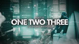 Download Rocco - One Two Three (DJ ENDRIU BOOTLEG)
