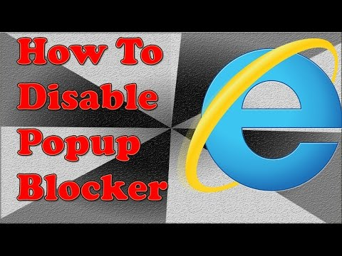 How To Disable Popup Blocker In Internet Explorer