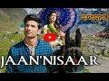 Kedarnath| Jaan 'Nisaar | Arijit Singh| Sushant Rajput| Sara Ali Khan| Abhishek K| Amit T| Amitabh B mp3