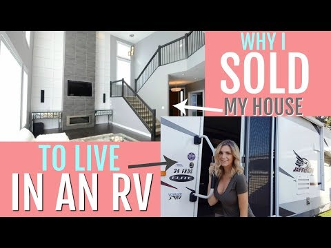 MINIMALISM - Why I Sold My House To Live in an RV!