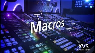 XVS Series Training Video (Macros)