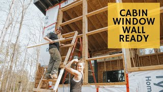We are ready for Windows! ✌🏼🤟🏼👌🏼 - Cabin Build Ep.29