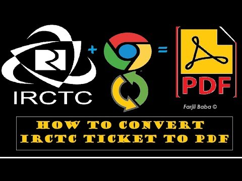 Tip: How to save ticket as PDF file from IRCTC site