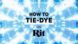 How to Tie-Dye with Rit Dye