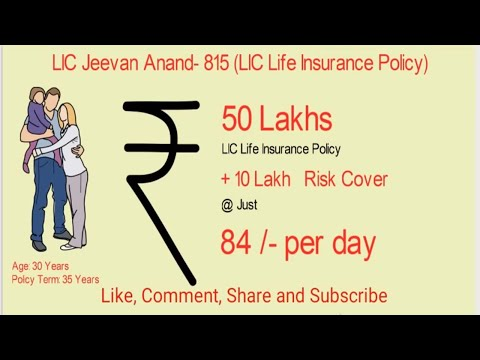 LIC Jeevan Anand Policy details plan in hindi | LIC Whole Life Insurance