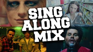 Sing Along Music Mix 🎤 Best Songs to Sing Along to