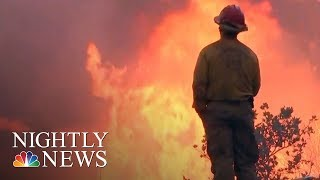 On The Front Lines Of The California Wildfire | NBC Nightly News