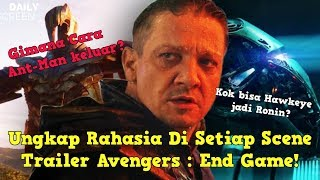 Teori & Penjelasan Scene Di Trailer Avengers End Game - Breakdown Trailer