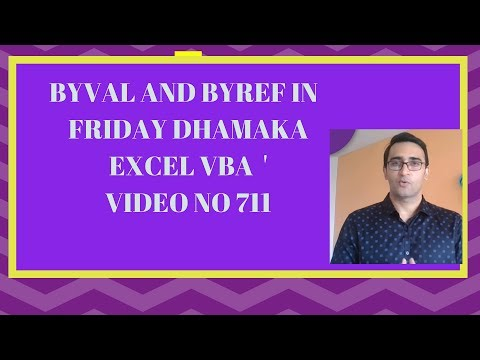 Friday Dhamaka - What is BYVAL and BYREF - HINDI VBA - Video 711