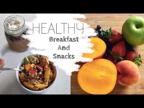 Healthy Breakfast & Snack ideas for School/Work