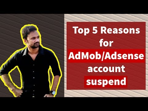 Top 5 reasons for admob & Adsense account suspend