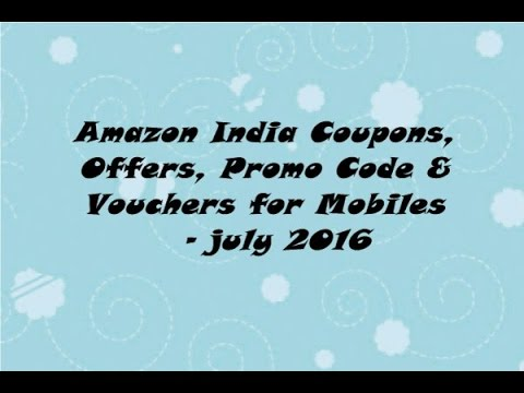 Amazon India Coupons, Offers, Promo Code & Vouchers for Mobiles - July 2016