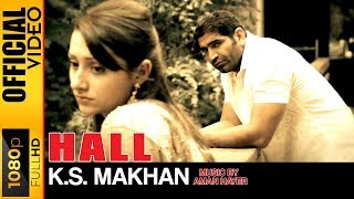 HALL - K.S. MAKHAN/  AMAN HAYER