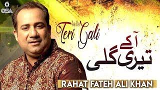 Aa Ke Teri Gali   Rahat Fateh Ali Khan   Qawwali official version   OSA Islamic