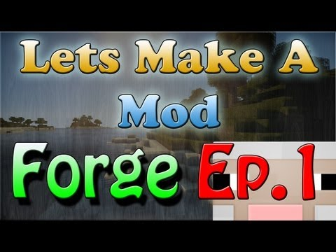 Lets Make a Forge Mod - Setting up MCP, Eclipse, and Java JDK with Minecraft Forge 1.5.2