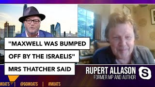 """Maxwell was bumped off by the Israelis"" Mrs Thatcher said 