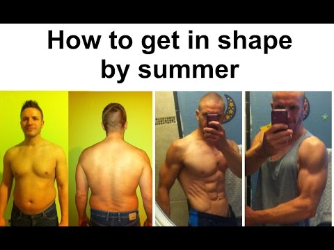 How to get in shape by summer