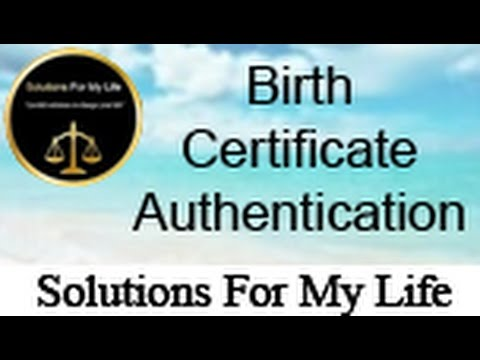 Solutions For My Life:  Episode  1 -   Birth Certificate Authentication