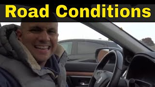 Adapting To Road Conditions-Driving Lesson