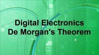 Digital Electronics -- DeMorgan's Theorem