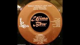 CECIL PARKER - Really Really Love You - TEC RECORDS - 1980.wmv