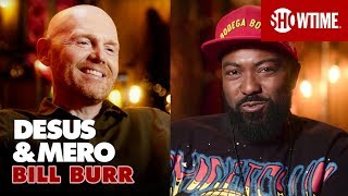 Bill Burr on His Love of Stand-Up & His New Attitude   Extended Interview   DESUS & MERO
