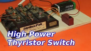 Download High Power Electronic Switch Video