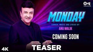 MONDAY Teaser By Anu Malik | Rapper Parry G | Ceazer, Pranjal Borah, Pankaj Borah, Sayan V Roy