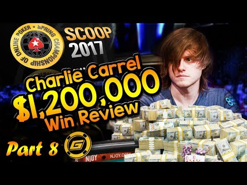 CHARLIE CARREL Reviews $1.2 MILLION WIN in SCOOP Main Event - All Hole Cards Exposed [Part 8]