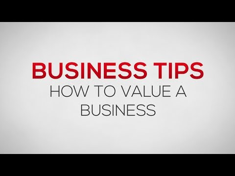 How to Value a Business | Business Tips