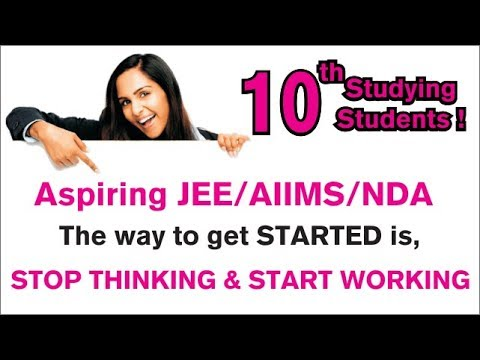 How to Start Preparing for IIT-JEE  from Class 10