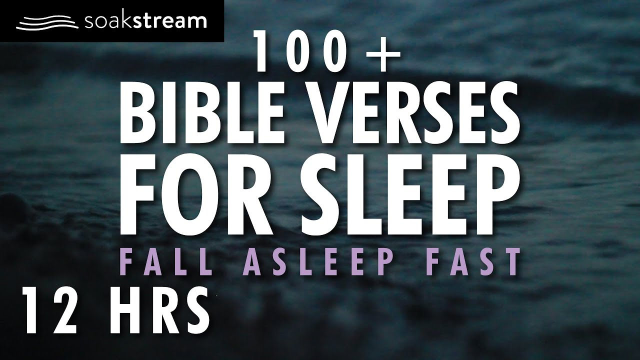 100+ Bible Verses For Sleep | God's Promises | Fall Asleep Fast | 12 HRS