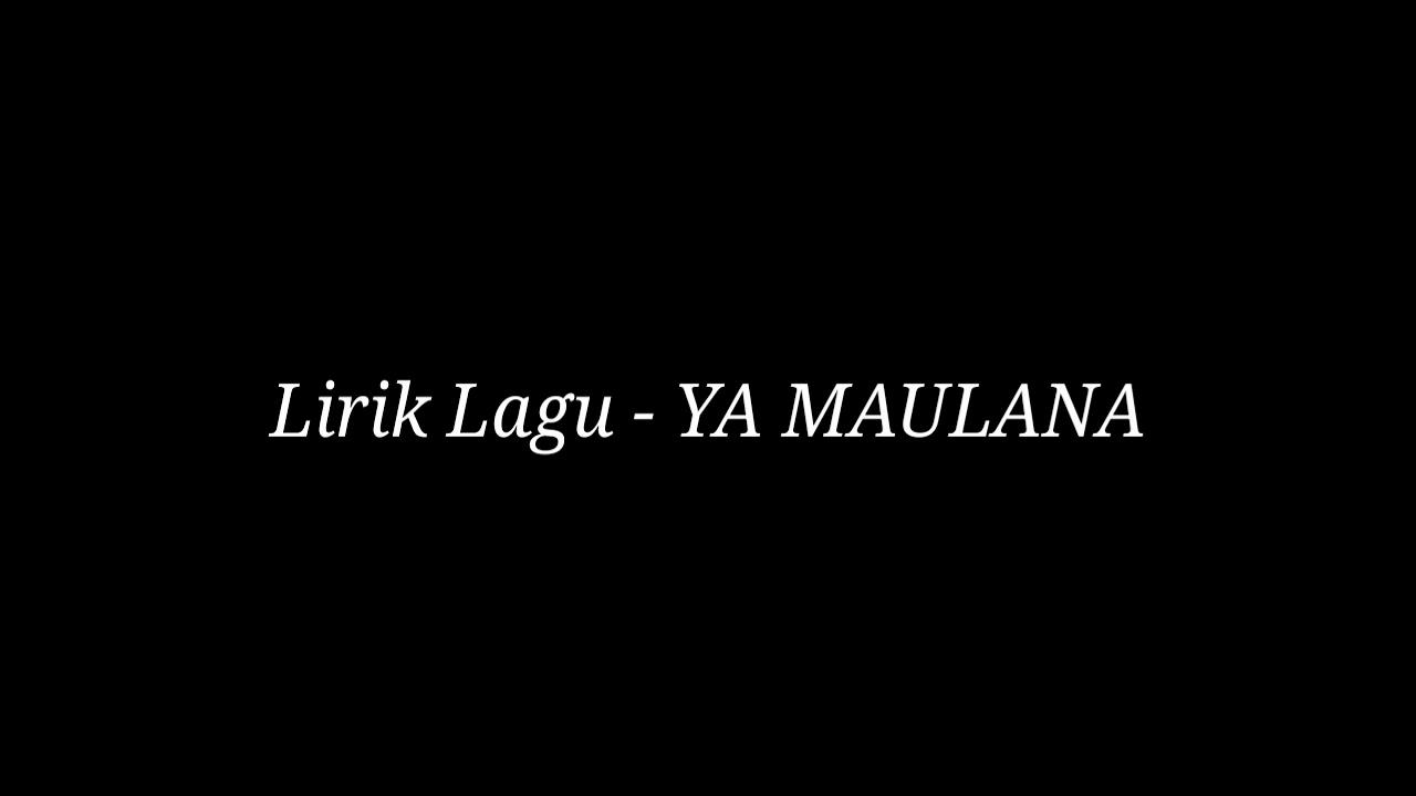 Lirik Lagu YA MAULANA Nissa Sabyan