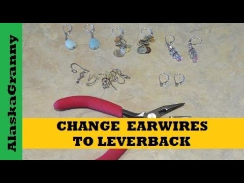 Leverback Earrings How to Change Earwires