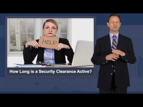 How Long is a Security Clearance Active?