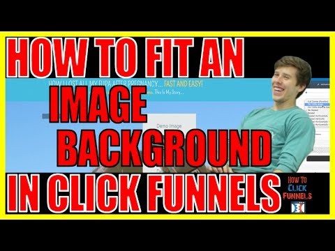 How to Fit an Image Background in Click Funnels - Background Image to Big? Here's How to Fix it