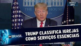 Trump classifica igrejas como serviços essenciais nos Estados Unidos | SBT Brasil (22/05/20)
