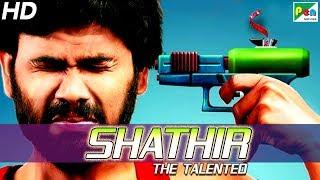 Shathir (The Talented) New Released Hindi Dubbed Movie | Ezhil Durai, Madhumila, Abhinaya