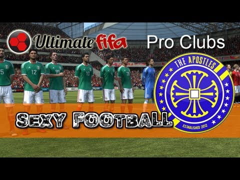 Sexy Football - 11 Man FIFA 13 Pro Clubs with Apostles