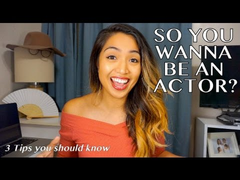 HOW TO START AN ACTING CAREER | 3 Tips You Should Know