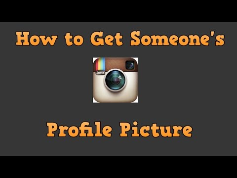 How to Get Someone's Profile Picture off of Instagram