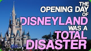 The Opening Day Of Disneyland Was A Total Disaster Introducing Lucas