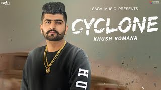 Cyclone (Official Teaser) - Khush Romana | Ikwinder Singh | Latest Punjabi Songs 2018 | Coming Soon