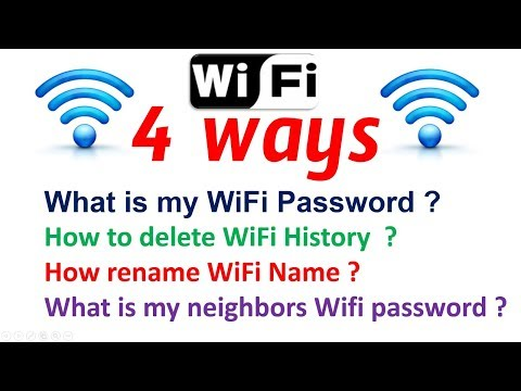 What is my / Neighbors  Wifi Password How to delete WiFi History How rename WiFi Name