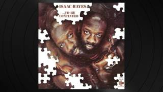 The Look Of Love by Isaac Hayes from To Be Continued
