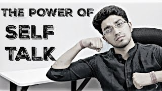 The Power of Self Talk | Aman Dhattarwal