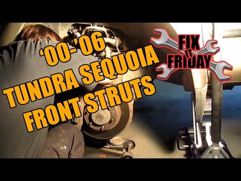 Toyota Tundra & Sequoia Strut Replacement 2000-2006