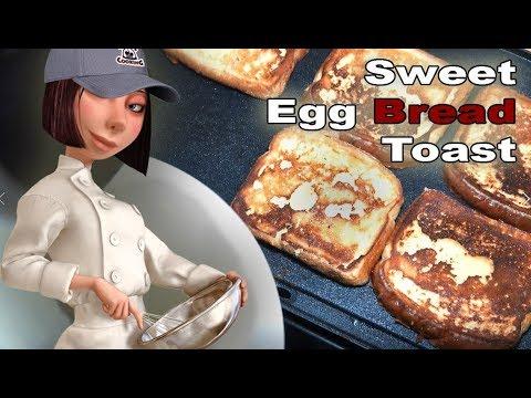 Sweet Egg Bread Toast